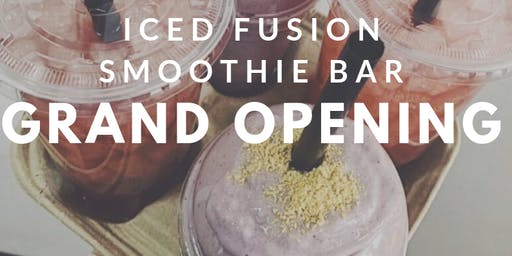 Iced Fusion Smoothie Bar Grand Opening