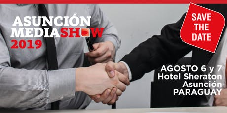 Asunción Media Show 2019 entradas