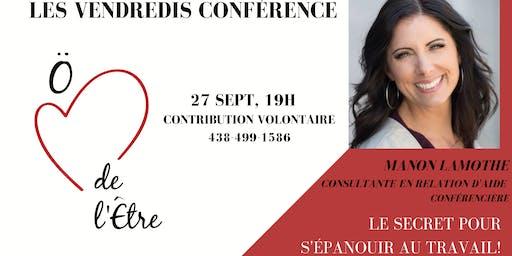 Conférence: Le SECRET pour s'épanouir au travail!