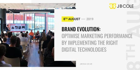 Brand Evolution | Optimise Marketing Performance by Implementing the right Digital Technologies tickets