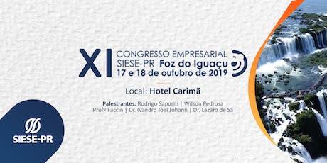 XI Congresso Empresarial SIESE-PR - Foz do Iguaçu entradas