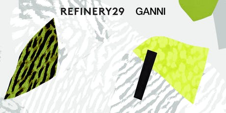 Refinery29 + GANNI present: GREEN LIGHT tickets