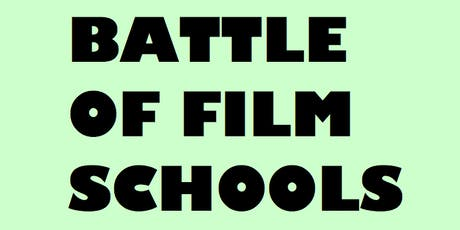 2019 Battle of Film Schools - Summer Edition tickets