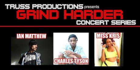 Grind Harder Concert Series tickets