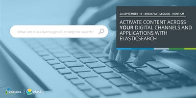 Activate content across your digital channels and applications with Elastic