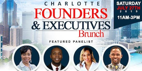 ($5 Early Bird Tickets!!) July 27th!! Charlotte Founders & Executives Brunch!  tickets