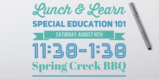 Lunch & Learn: Special Education 101