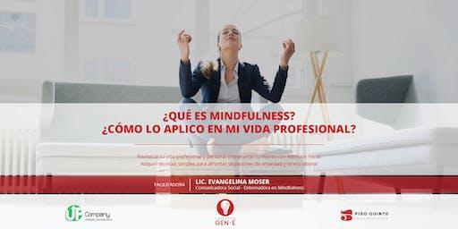 ¡Mindfulness y cómo aplicarlo en mi vida profesional!