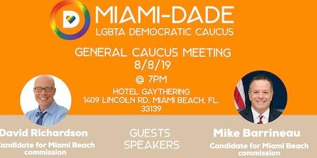 August Miami-Dade LGBTA Democratic Caucus Meeting tickets