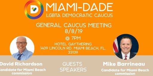August Miami-Dade LGBTA Democratic Caucus Meeting