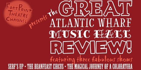 The Great Atlantic Wharf Music Hall Review: Serf's Up! tickets