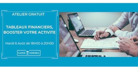 Atelier Gratuit : Tableaux financiers, booster votre activité.  bilhetes