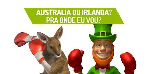 Bate papo AUSTRÁLIA e IRLANDA! Para onde vou!?