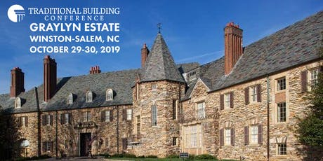Traditional Building Conference Series - Winston-Salem NC tickets