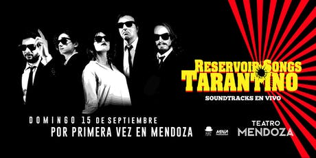 RESERVOIR SONGS - TARANTINO SOUNDTRACKS entradas