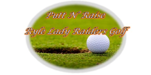 Lady Raiders Putt N' Raise