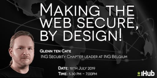 Making the web secure, by design!