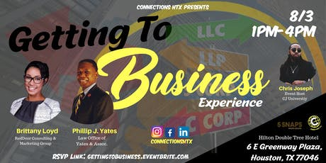 "Connections HTX - ""Getting to Business Experience"" - Networking • Social tickets"