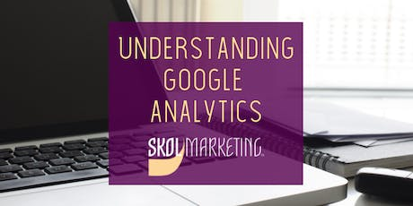 Understanding Google Analytics  tickets