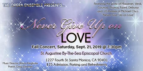 Never Give Up on Love- Opera Ensemble  tickets