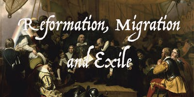 Reformation, Migration and Exile
