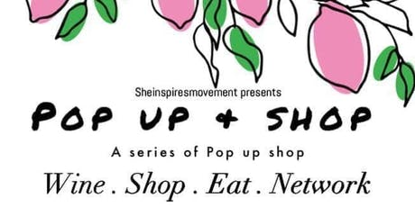 She Inspires Movement Presents Pop Up & Shop Networking Event  tickets