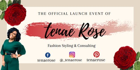The Official Launch Event of TenaeRose  tickets