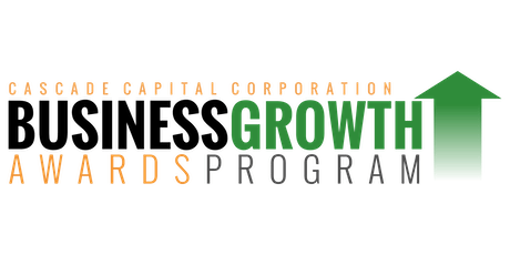 2019 Cascade Capital Corp. Business Growth Awards Program  tickets