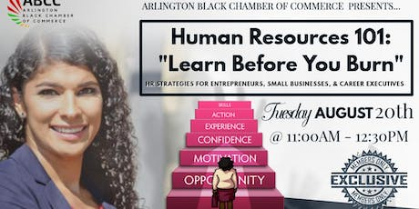 """Human Resources 101: """"Learn Before You Burn"""" tickets"""