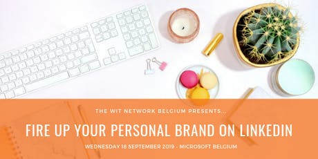Fire up your Personal Brand on LinkedIn billets