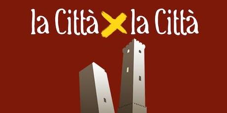 La Città per la Città - Facciamo la nostra parte! biglietti