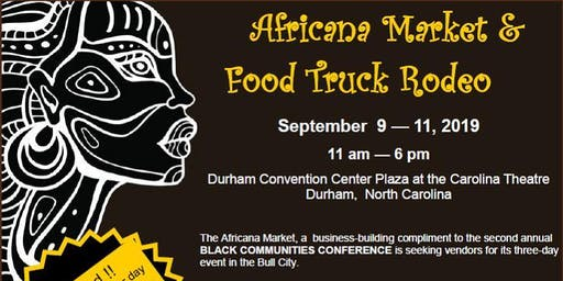 VENDORS  WANTED  --  Africana Market & Food Truck Rodeo