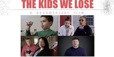 The Kids We Lose Community Screening