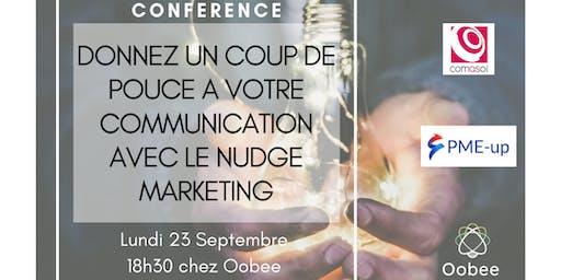 Donnez un coup de pouce à votre communication avec le Nudge Marketing