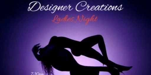 Copy of Designer Creations Ladies Night