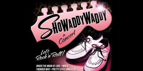 Showaddywaddy tickets