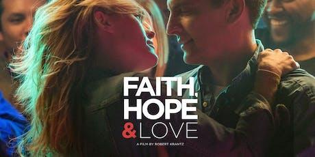 Faith, Hope & Love Movie @ The Circle Theater tickets