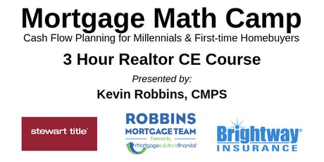 Mortgage Math Camp 3 Hour Realtor CE Course tickets