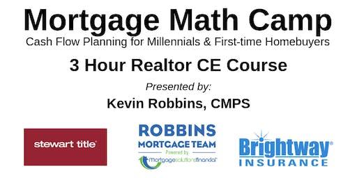 Mortgage Math Camp 3 Hour Realtor CE Course