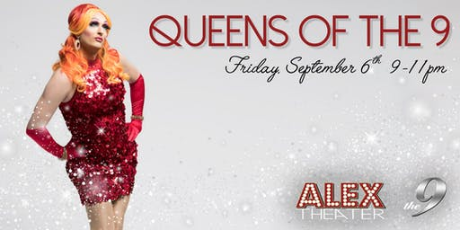 QUEENS of The 9 hosted by Veranda L'Ni