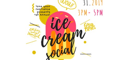 Love Your Resilience: Ice Cream Social tickets