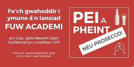 FUW Academi Launch tickets