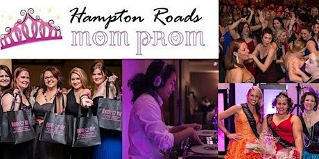 5th Annual Hampton Roads Mom Prom tickets