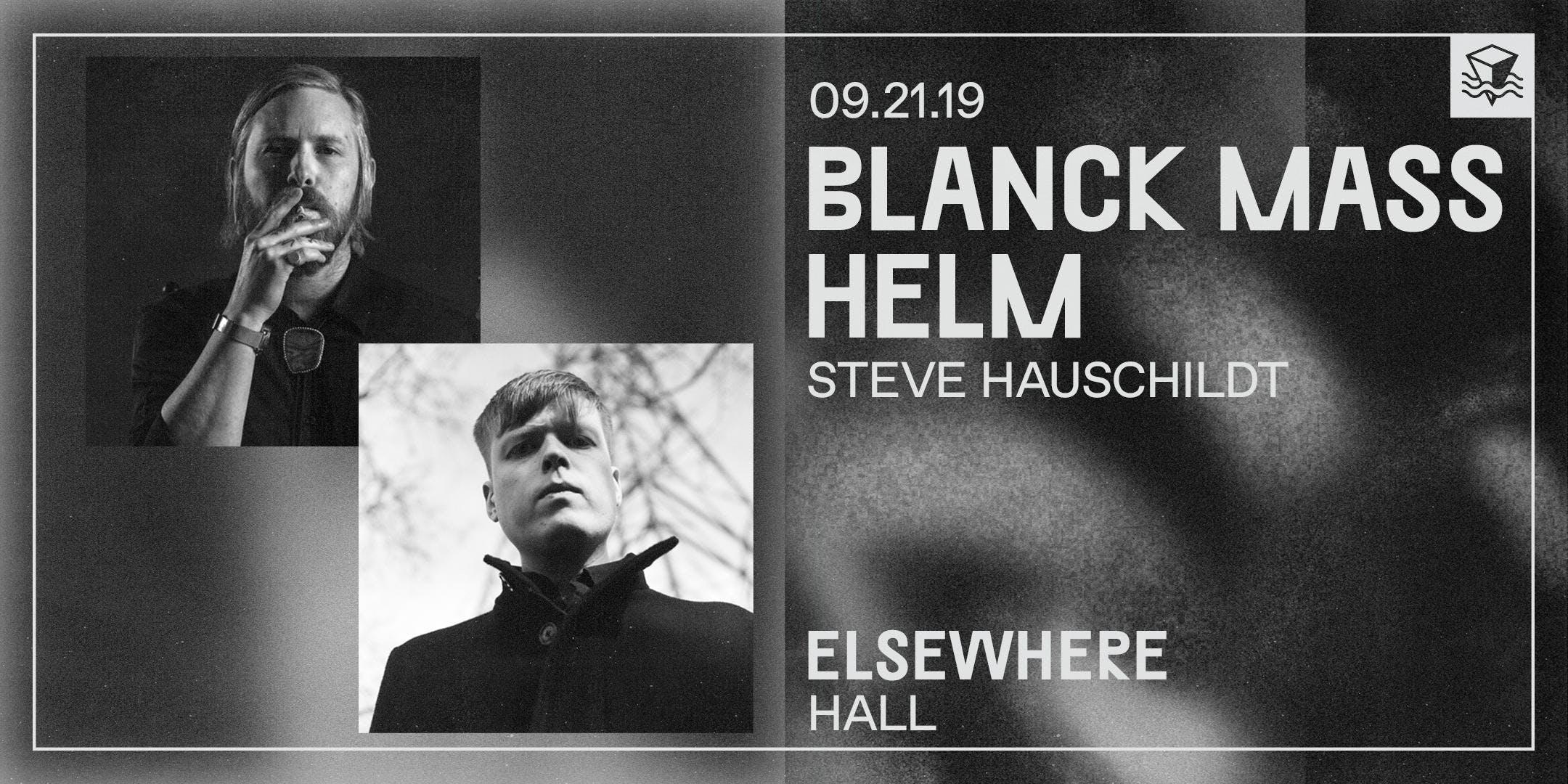 Blanck Mass + Helm