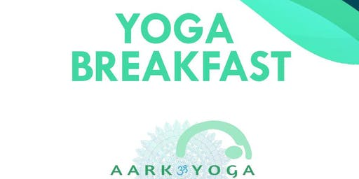 AARK YOGA - Yoga Breakfast