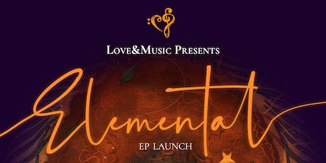 Elemental - EP Launch tickets