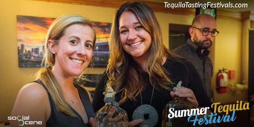 2019 Denver  Summer Tequila Tasting Festival (July 27)