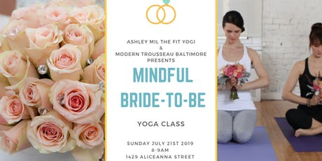 Mindful Yoga for The Bride to Be tickets