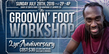Groovin' Foot Workshop - 2nd Yr Anniversary tickets