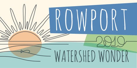 ROWPort 2019: Watershed Wonder tickets